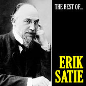 The Best of Satie (Remastered) by Erik Satie