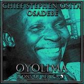 Oyolima by Chief Stephen Osita Osadebe