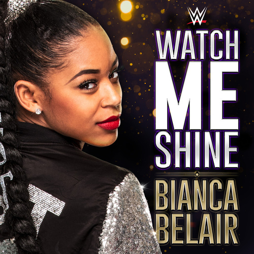 Watch me shine bianca belair