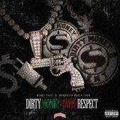 Dirty Money Power Respect by Blacc Zacc