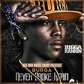 Never Broke Again by Burga