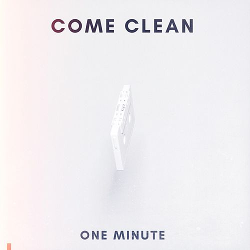 One Minute by Come Clean