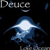 Love Ocean de Deuce