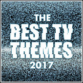 The Best T.V. Theme Tunes of 2017 van L'orchestra Cinematique