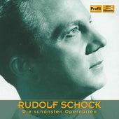 Die schönsten Opernarien von Rudolf Schock