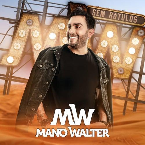 Sem Rótulos de Mano Walter
