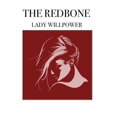 Lady Willpower de Redbone