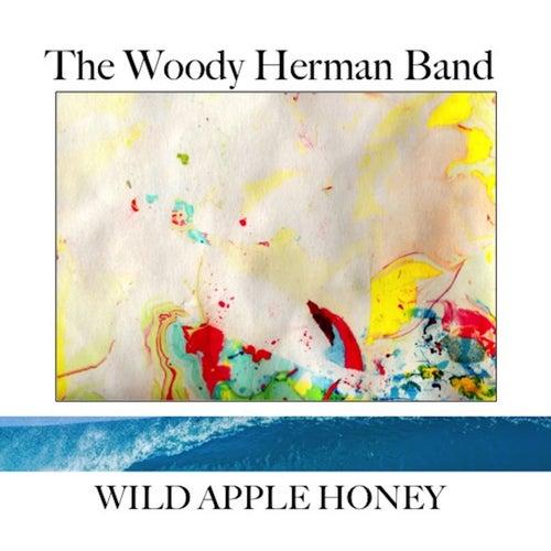 Wild Apple Honey by Woody Herman