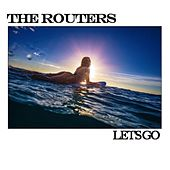 Let's Go (Stereo Version) by The Routers