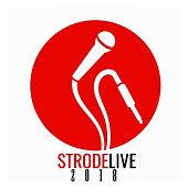 Strodelive 2018 by Various Artists