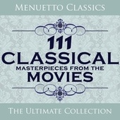 111 Classical Masterpieces from the Movies de Various Artists