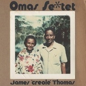 Omas Sextet de James 'Creole' Thomas