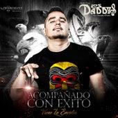 Acompanado Con Éxito by Chucho Ponce Los Daddys de Chinantla