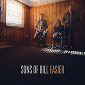 Easier by Sons of Bill