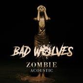 Zombie (acoustic) von Bad Wolves
