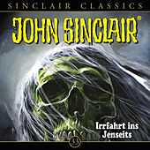 Classics, Folge 33: Irrfahrt ins Jenseits von John Sinclair
