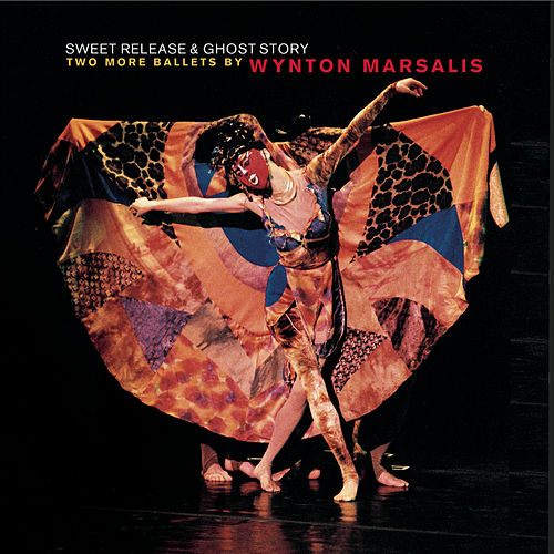 Sweet Release and Ghost Story by Wynton Marsalis