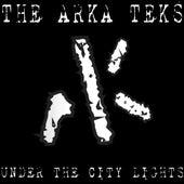 Under The City Lights by Arkateks