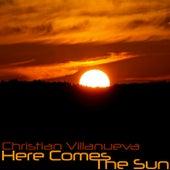 Here Comes The Sun by Christian Villanueva