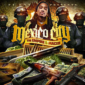 Mexico City (Hosted by the Empire) by Maceo