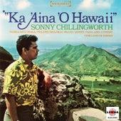 Ka 'aina 'O Hawaii by Sonny Chillingworth
