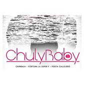 Chuly Baby de Chimbala