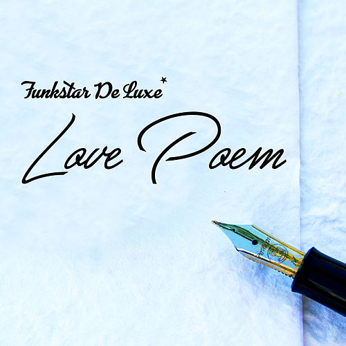 Love Poem by Funkstar De Luxe