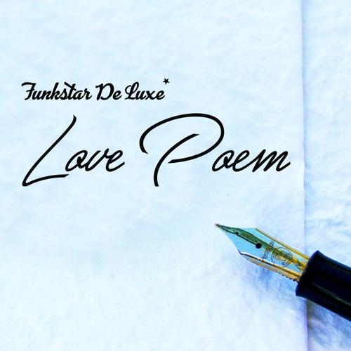 Love Poem by Funkstar De Luxe