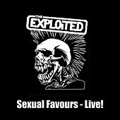 Sexual Favours Live! by The Exploited