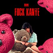 Fuck Kanye by Boome