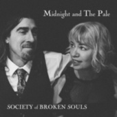 Midnight and The Pale by Society of Broken Souls