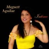 Muguett Aguilar Intimo by Muguett Aguilar
