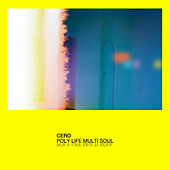 Poly Life Multi Soul by Cero