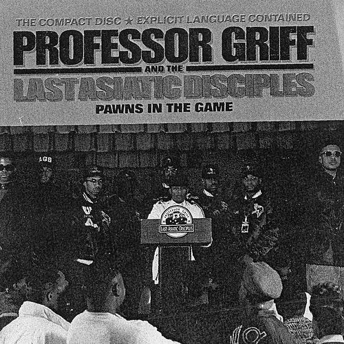 Pawns In The Game by Professor Griff