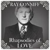Rhapsodies of Love von Ray Conniff