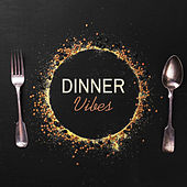 Dinner Vibes de Relaxing Instrumental Music
