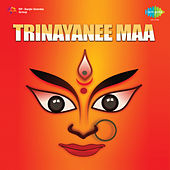 Trinayanee Maa (Original Motion Picture Soundtrack) by Various Artists