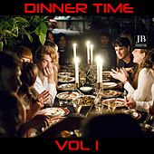 Dinner Time (Vol 1) by Various Artists