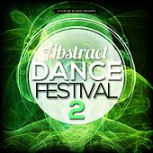 Abstract Dance Festival 2 von Various Artists