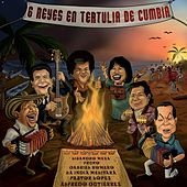 6 Reyes en Tertulia de Cumbia by Various Artists