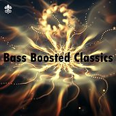 Bass Boosted Classics by Various Artists