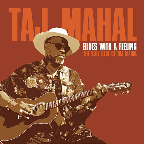 Blues With Feeling by Taj Mahal