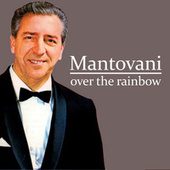 Over The Rainbow de Mantovani