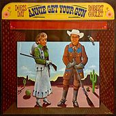 Annie Get Your Gun starring Doris Day and Robert Goulet by Various Artists
