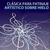 Clásica para Patinaje artístico sobre hielo by Various Artists