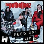 Feed off Me von The Potbelleez
