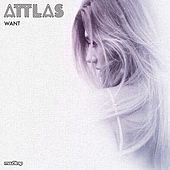 Want by Attlas