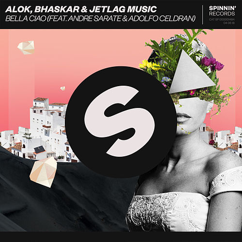 Bella Ciao (feat. Andre Sarate) by Alok