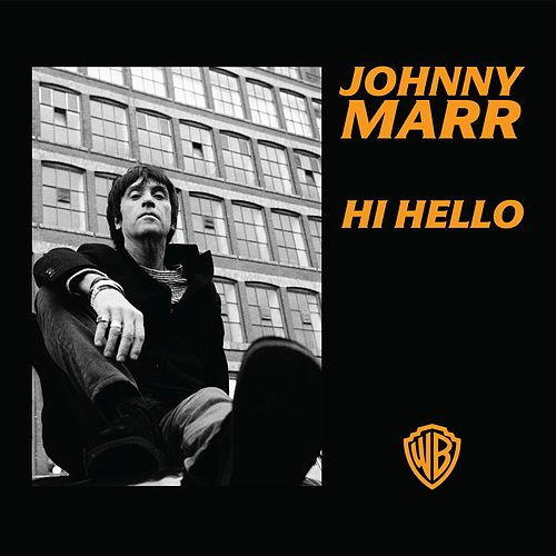 Hi Hello by Johnny Marr