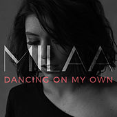 Dancing on My Own (Acoustic Cover) by Milaa